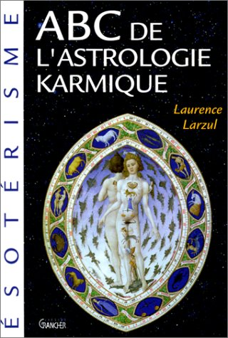 ABC de l'astrologie karmique