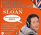 eBook Gratis da Scaricare Impara l inglese con John Peter Sloan Per principianti Step 5 Audiolibro 2 CD Audio (PDF,EPUB,MOBI) Online Italiano