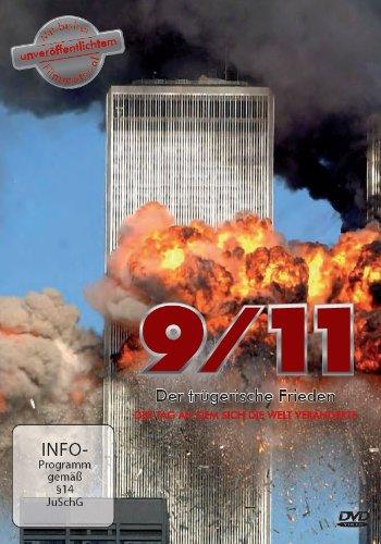 9/11 - Der trügerische Frieden, Der Tag an dem sich die Welt veränderte