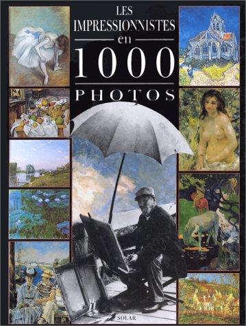 Impressionnistes 1000 photos
