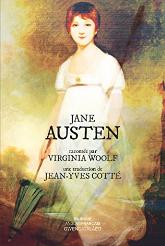 Jane Austen: racontée par Virginia Woolf (Entre les lignes) par Virginia Woolf