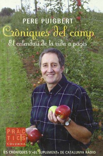 Cròniques del camp (PRÀCTICS) por Pere Puigbert Miquel