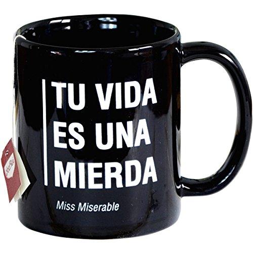 Miss Miserable Taza mug existencialista: ''tú vida es una mierda''