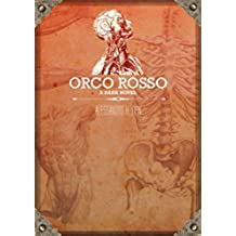 Orco Rosso - A Dark Novel