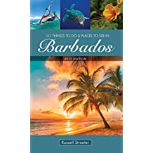 101 Things To Do and Places To See in Barbados