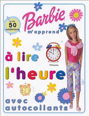 Barbie m'apprends à lire l'heure