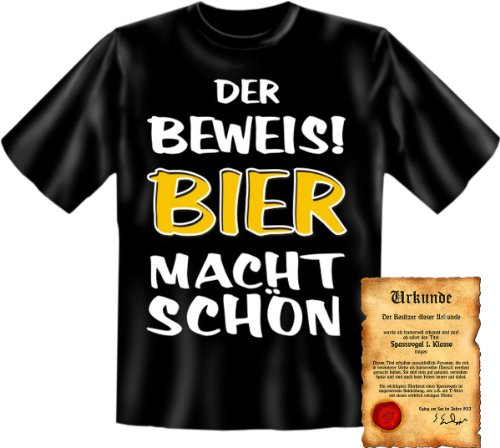 Funshirt + Spaß Urkunde - Motiv Der Beweis! Bier macht schön witzig lustig cool Spruch Geschenk Schwarz