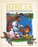 Image de Leamos Juntos la Biblia: Una Biblia de Historias Para Ninos