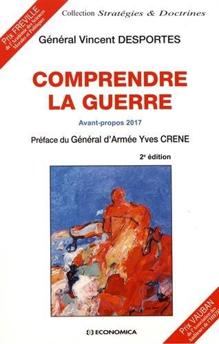 Comprendre la Guerre, 2e ed. - Avant-Propos 2017