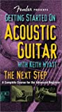Fender Presents Getting Started on Acoustic Guitar: The Next Step: a Complete Course for the Advanced Beginner [VHS]