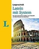 Langenscheidt Latein mit System - Für die schnelle und gründliche Latinumsvorbereitung: Schnell...