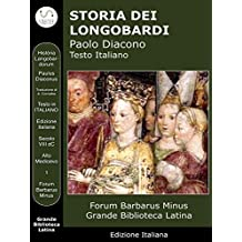 Storia dei Longobardi : Historia Langobardorum (GBL Foro Barbarico)