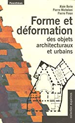 Forme et déformation des objets architecturaux et urbains