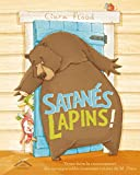 Satanés lapins ! / Ciara Flood | Flood, Ciara. Auteur