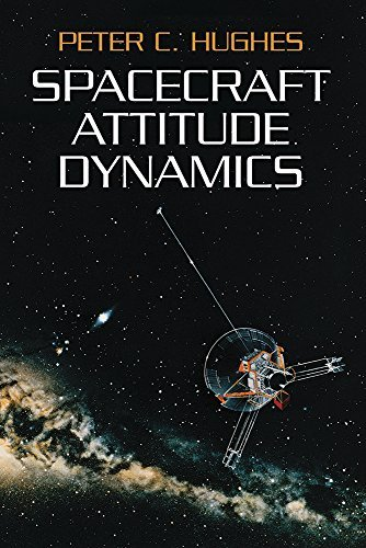 Spacecraft Attitude Dynamics (Dover Books on Aeronautical Engineering) by Peter C. Hughes (2004-12-17)