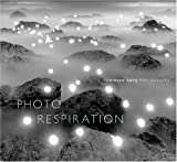 Tokihiro Sato: Photo-Respiration: Photographs
