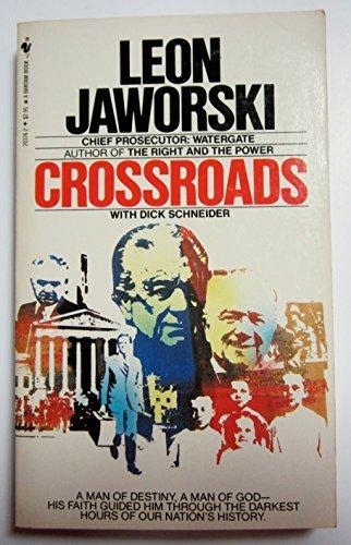 Crossroads by Leon Jaworski (1982-02-01)