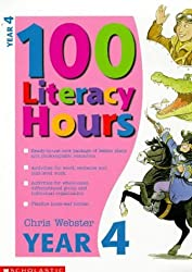 100 Literacy Hours: Year 4 (One hundred literacy hours) by Chris Webster (1998-10-16)