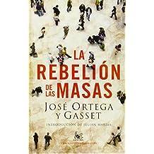 La rebelion de las masas (AUSTRAL EDICIONES ESPECIALES)