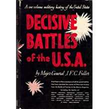 The Decisive Battles of the United States