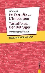 Tartuffe: Molière. Zweisprachige Ausgabe: Französisch-Deutsch
