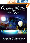 Creative Writing for Teens (Creative...