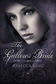 The Gallows Bride (The Cavendish Mysteries Book 4) by [King, Rebecca]