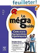 Le Méga Guide - Concours Psychomotricien et Ergothérapeute: Épreuves écrites