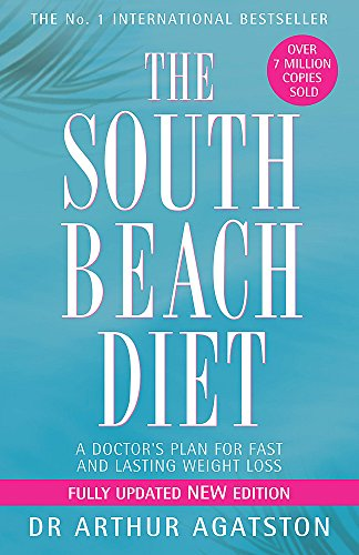 The South Beach Diet: A Doctor's Plan for Fast and Lasting Weight Loss - Beach Diät