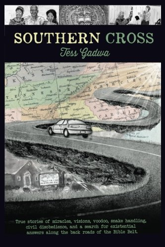 Southern Cross: True stories of miracles, visions, voodoo, snake handling, civil disobedience, and my search for existential answers along the back roads of the Bible Belt. (Snake Cross Print)