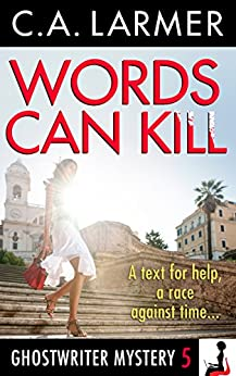 Words Can Kill (A Ghostwriter Mystery Book 5) (English Edition) par [Larmer, C.A.]