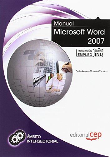 Manual Microsoft Word 2007. Formación para el Empleo (Colección 1390)