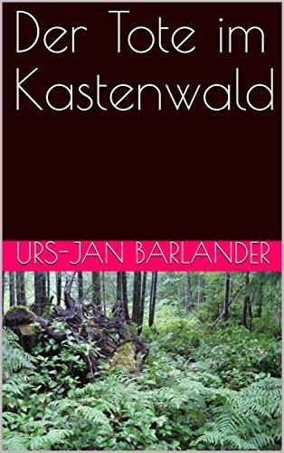 der-tote-im-kastenwald-german-edition