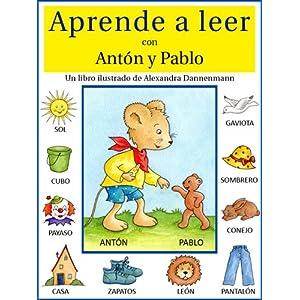 Aprende a leer con Antón y Pablo - Un libro infantil con pictogramas.