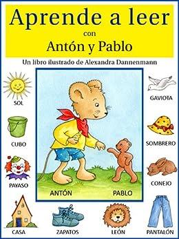 Aprende a leer con Antón y Pablo - Un libro infantil con