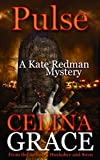 Pulse: A Kate Redman Mystery: Book 10 (The Kate Redman Mysteries)