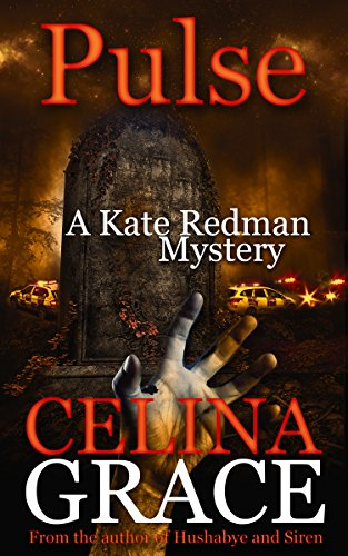 Pulse: A Kate Redman Mystery: Book 10 (The Kate Redman Mysteries) par Celina Grace