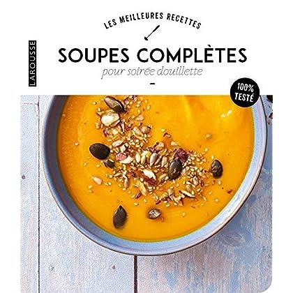 Soupes complètes pour soirée douillette