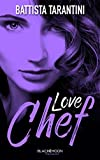 Love Chef (BMR) (French Edition)