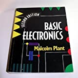 Basic Electronics Complete Volume 2nd Edn by Malcolm Plant (1990-10-18)