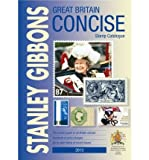 ISBN: 0852598998 - Great Britain Concise 2013 2013: GB Concise: Stanley Gibbons Stamp Catalogue: 2013
