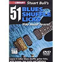 Lick Library: 51 Blues Shuffle Licks You Must Learn
