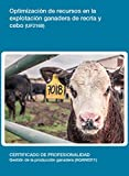 UF2169 - Optimización de recursos en la explotación ganadera de recría y cebo. (Spanish Edition)