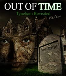 OUT OF TIME: Tyneham Revisited (English Edition)