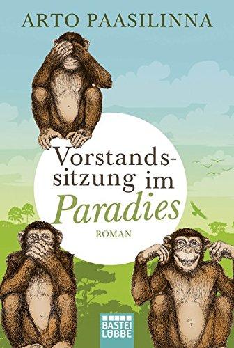 Buchseite und Rezensionen zu 'Vorstandssitzung im Paradies: Roman' von Arto Paasilinna