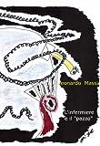 Scarica Libro L infermiere e il pazzo (PDF,EPUB,MOBI) Online Italiano Gratis