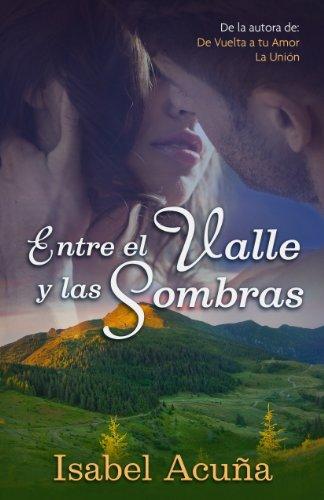 Entre el Valle y las Sombras (Spanish Edition)