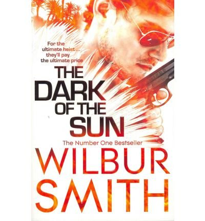 [The Dark of the Sun] [by: Wilbur Smith]