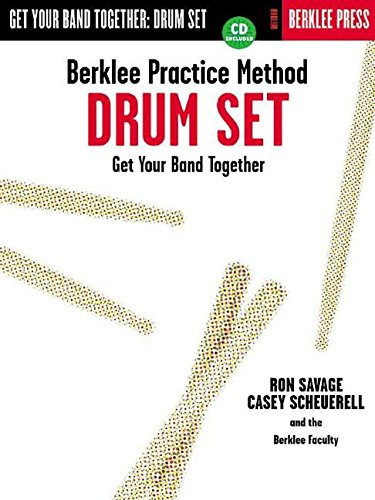Berklee Practice Method: Get Your Band Together Drums
