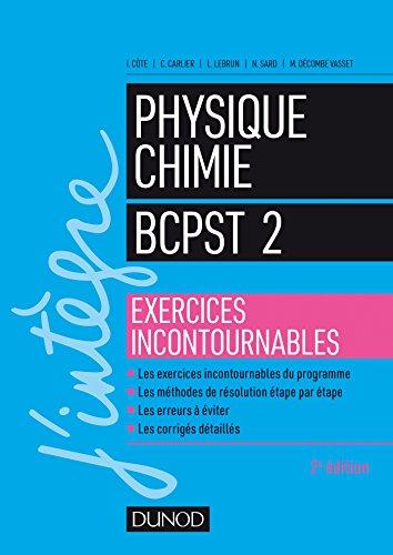 Physique-Chimie BCPST 2 - Exercices incontournables par Isabelle Côte